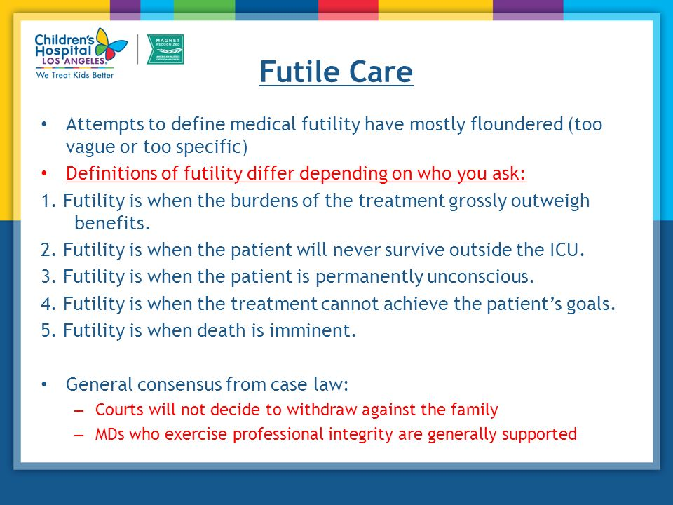Superb 13 Futile Care Attempts To Define ...