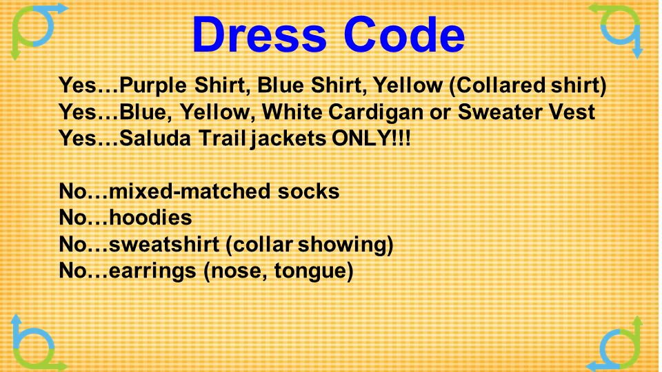 Purple and yellow dress code
