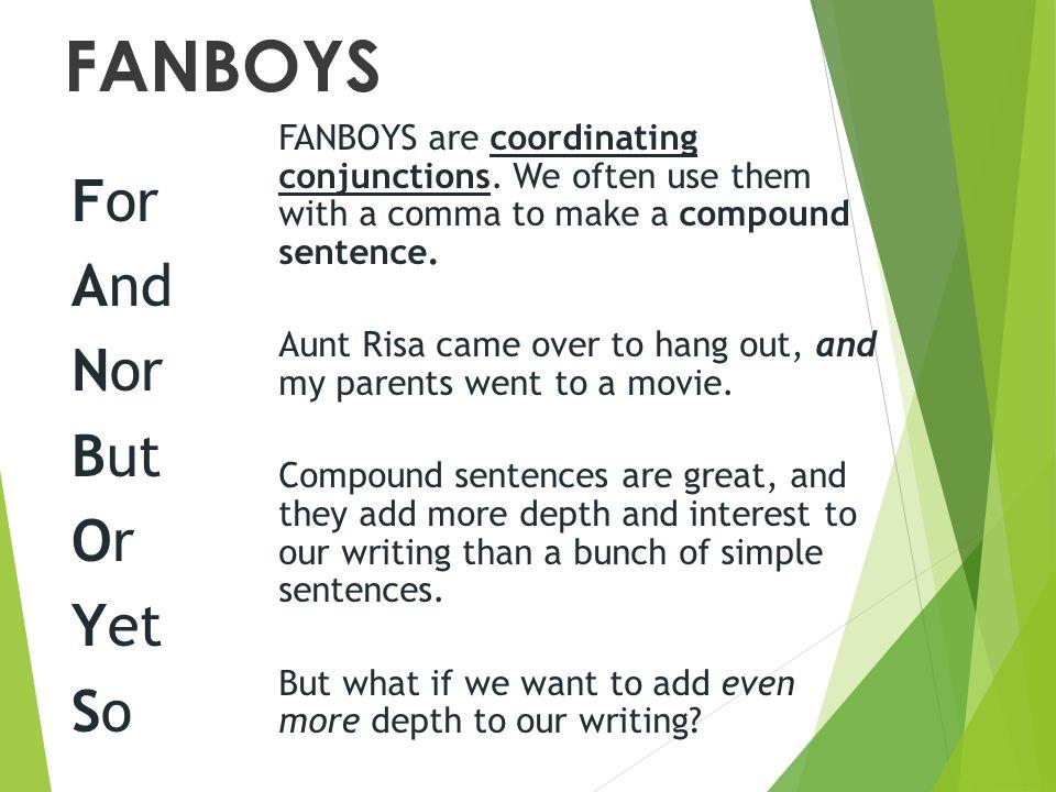 Writing 101: The FANBOYS Grammar Hack ~ Jade Varden Official Blog