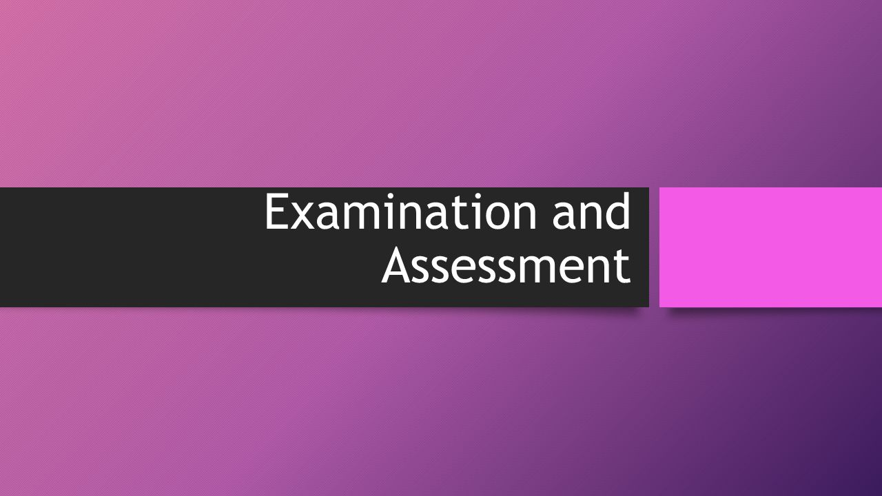 Examination and Assessment SOAP Notes Subjective Objective – Subjective Objective Assessment Planning Note