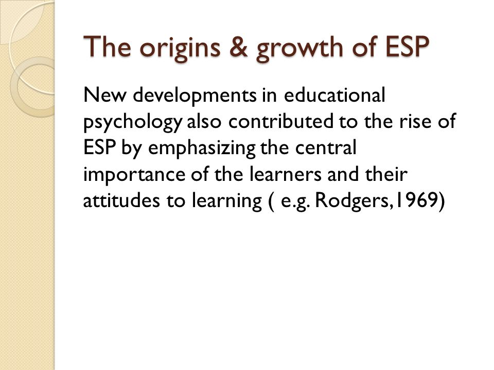 What is a reason, in terms of psychology for ESP?
