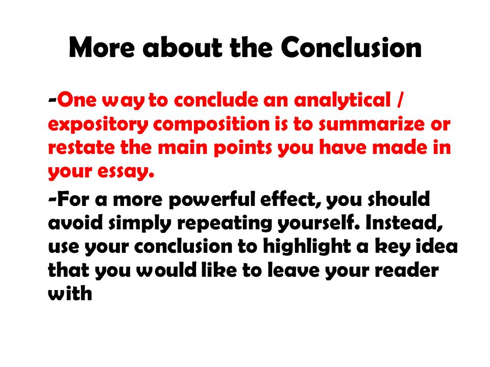 good ways to conclude an essay The conclusion: close your essay with a final paragraph that summarizes the points you have made and states your final opinion this is where you offer insights or lessons learned, or share how you were, or will be, changed because of your approach to the topic.