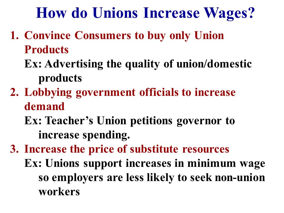 How do Unions Increase Wages.