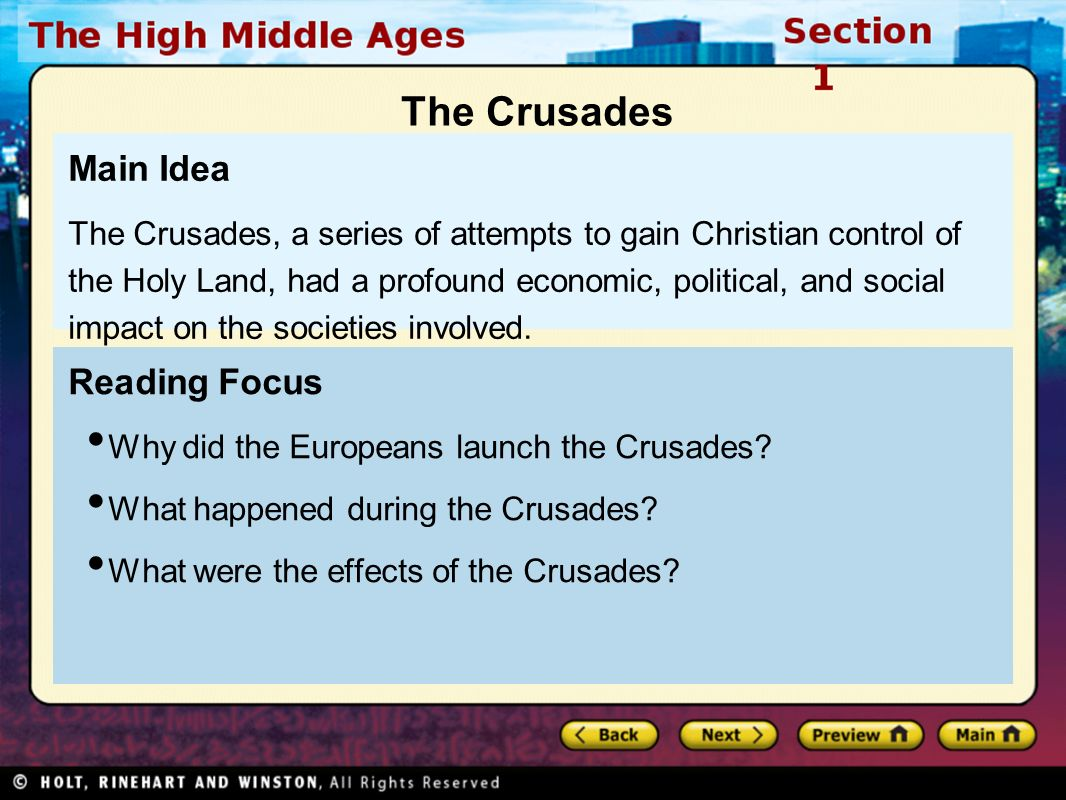Reading Focus Why did the Europeans launch the Crusades.