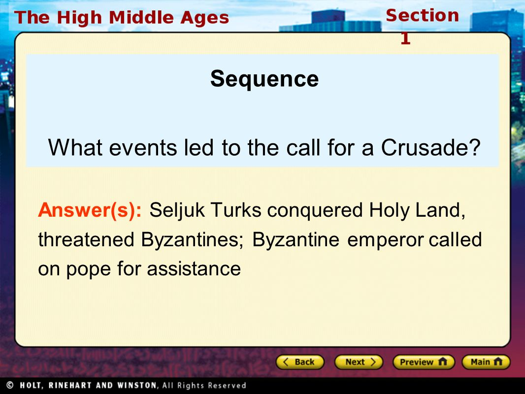 Sequence What events led to the call for a Crusade.