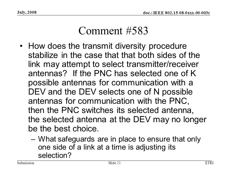 doc.: IEEE xxx c Submission Comment #583 How does the transmit diversity procedure stabilize in the case that that both sides of the link may attempt to select transmitter/receiver antennas.