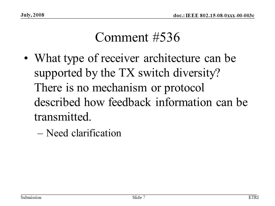 doc.: IEEE xxx c Submission Comment #536 What type of receiver architecture can be supported by the TX switch diversity.