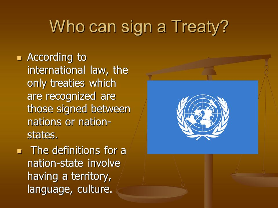 What is a treaty a treaty is a formal agreement between two or 3 who platinumwayz