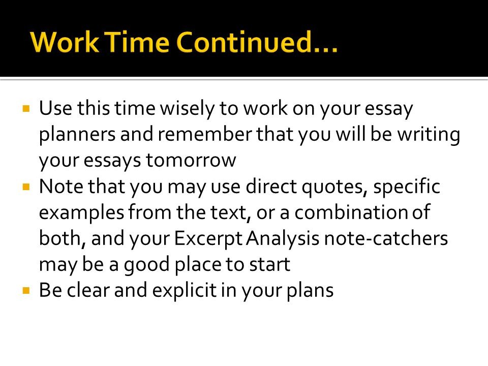 writing an analysis essay planning the essay  opening  entry  6  use this time wisely to work on your essay