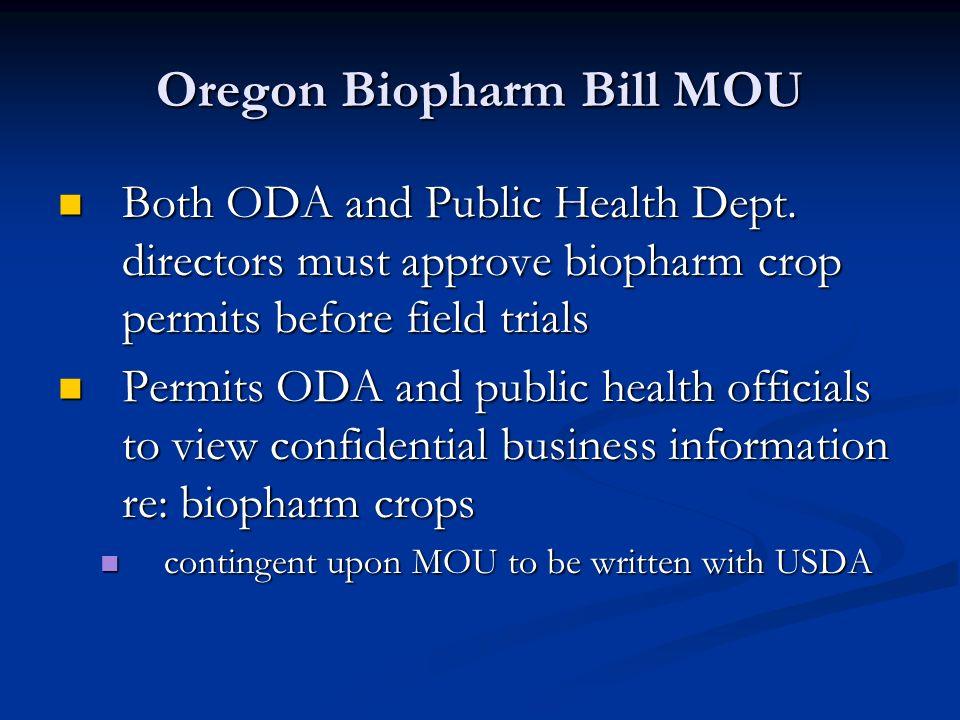 Oregon Biopharm Bill MOU Both ODA and Public Health Dept.
