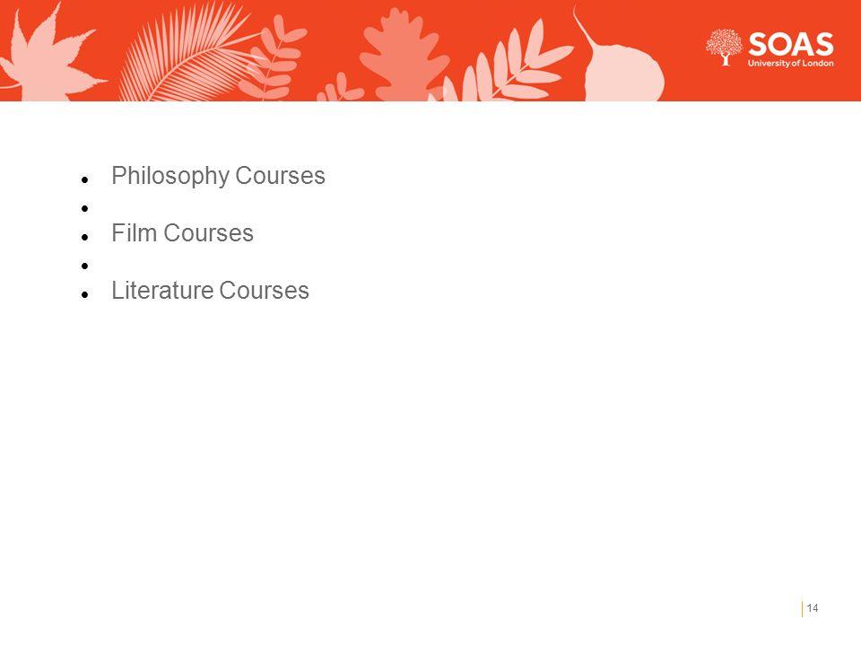 14 Philosophy Courses Film Courses Literature Courses