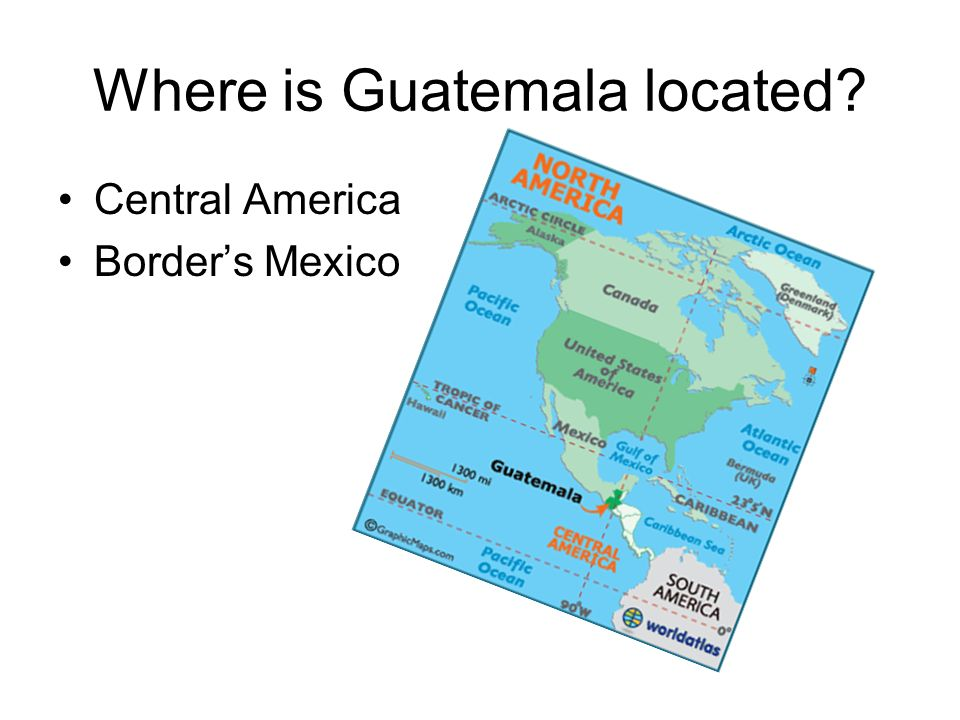 Guatemala Gage Calton Block Spanish Countries Project Ppt - Where is guatemala located