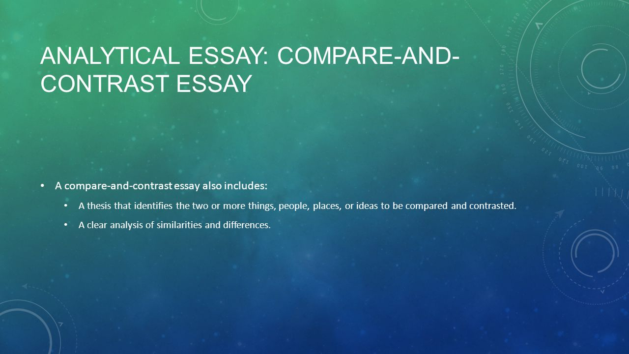 exposition analytical essay examines the details of a topic in  analytical essay compare and contrast essay a compare and contrast essay