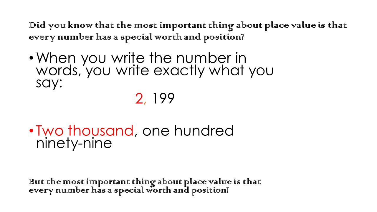 The important thing about place value by hillary chandler ppt did you know that the most important thing about place value is that every number has falaconquin