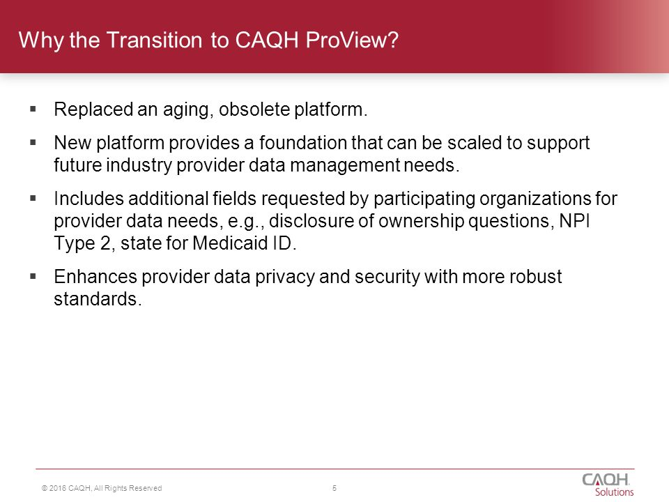 2016 CAQH, All Rights Reserved CAQH Provider Data Solutions ...
