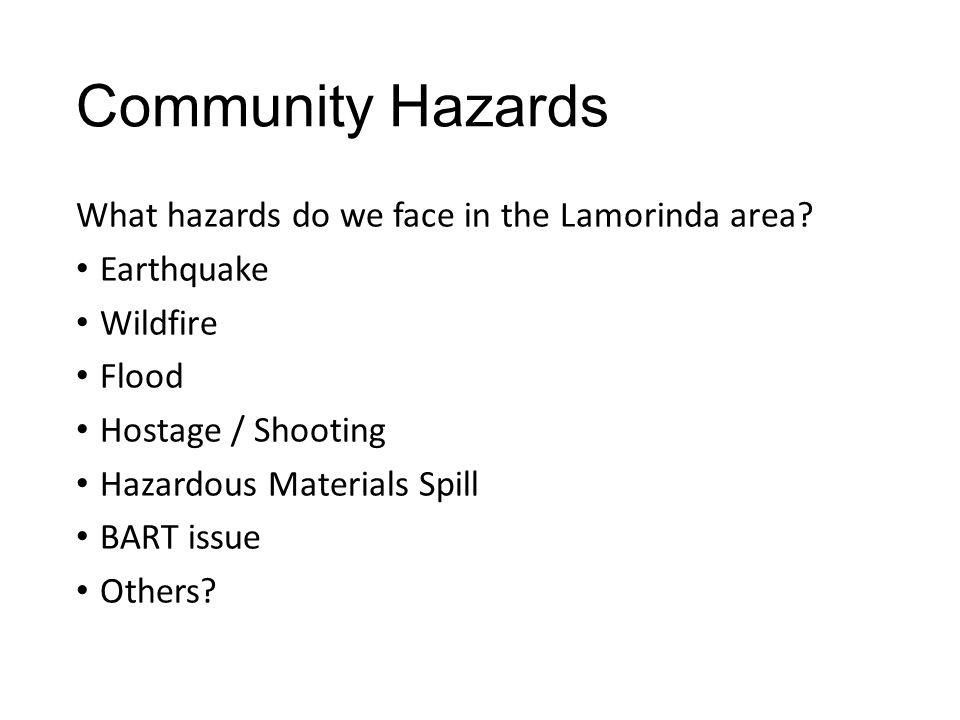 Community Hazards What hazards do we face in the Lamorinda area.