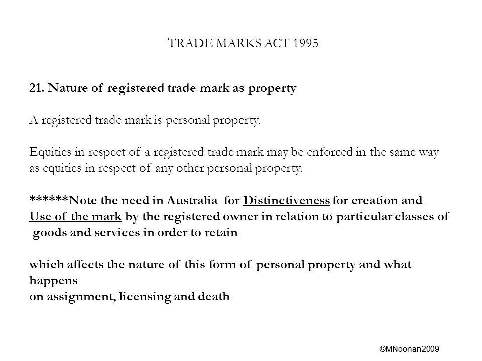 ©MNoonan2009 TRADE MARKS ACT 1995 21.