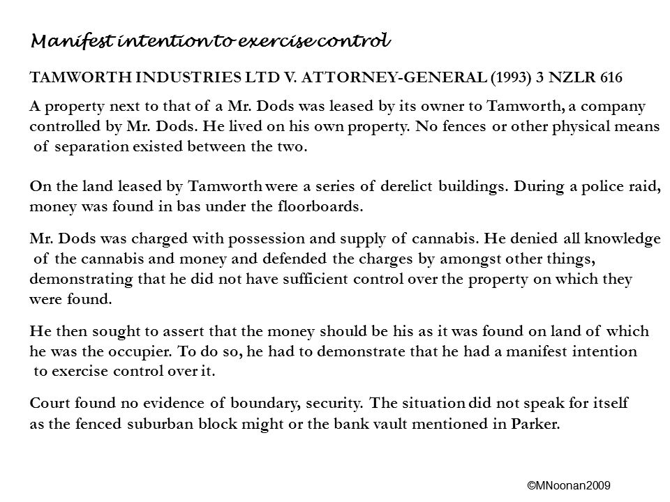 ©MNoonan2009 Manifest intention to exercise control TAMWORTH INDUSTRIES LTD V.