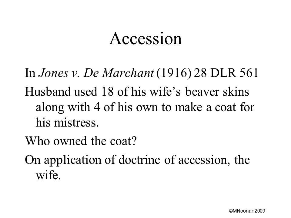 ©MNoonan2009 Accession In Jones v.