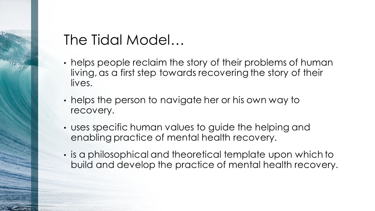 tidal model and schizophrenia Schizophrenia and anxiety disorders are psychiatric disorders which can occur a tidal model of nursing is also applicable mental health nursing: psychology.