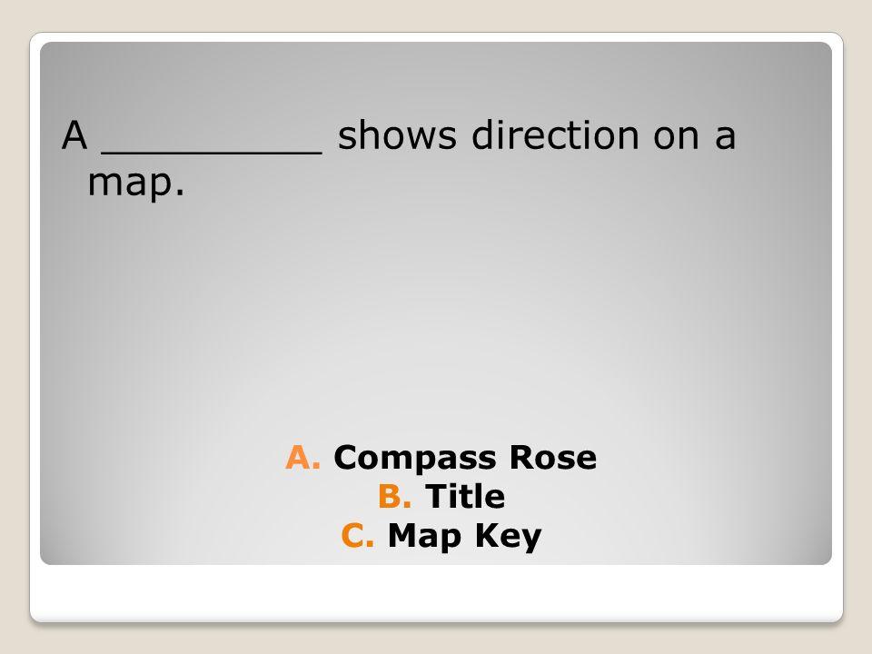 Map Test Review 3 rd Grade Social Studies. A. Political B. Physical ...