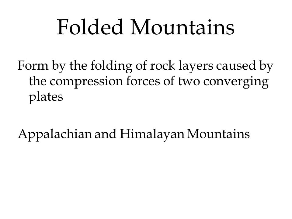 4 Types of Mountains Fault-block Folded Upwarped Volcanic. - ppt ...