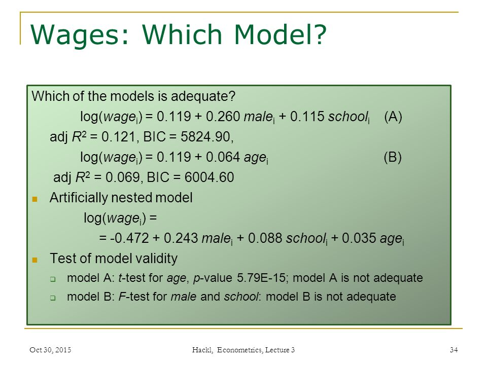 Wages: Which Model. Which of the models is adequate.