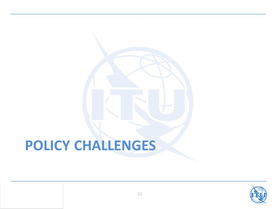 POLICY CHALLENGES 23
