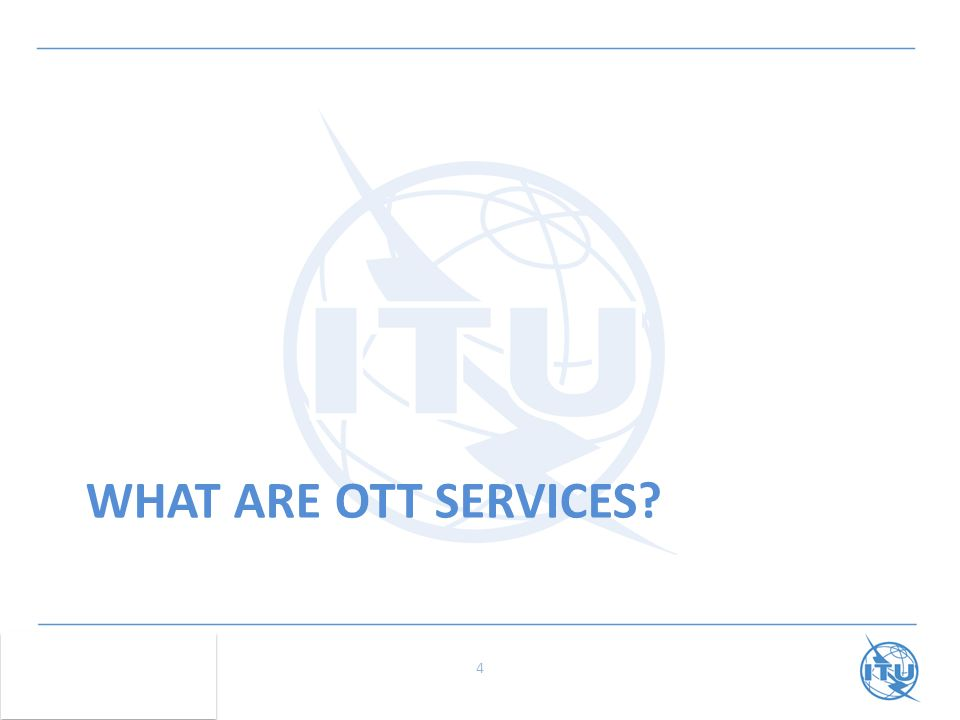 WHAT ARE OTT SERVICES 4