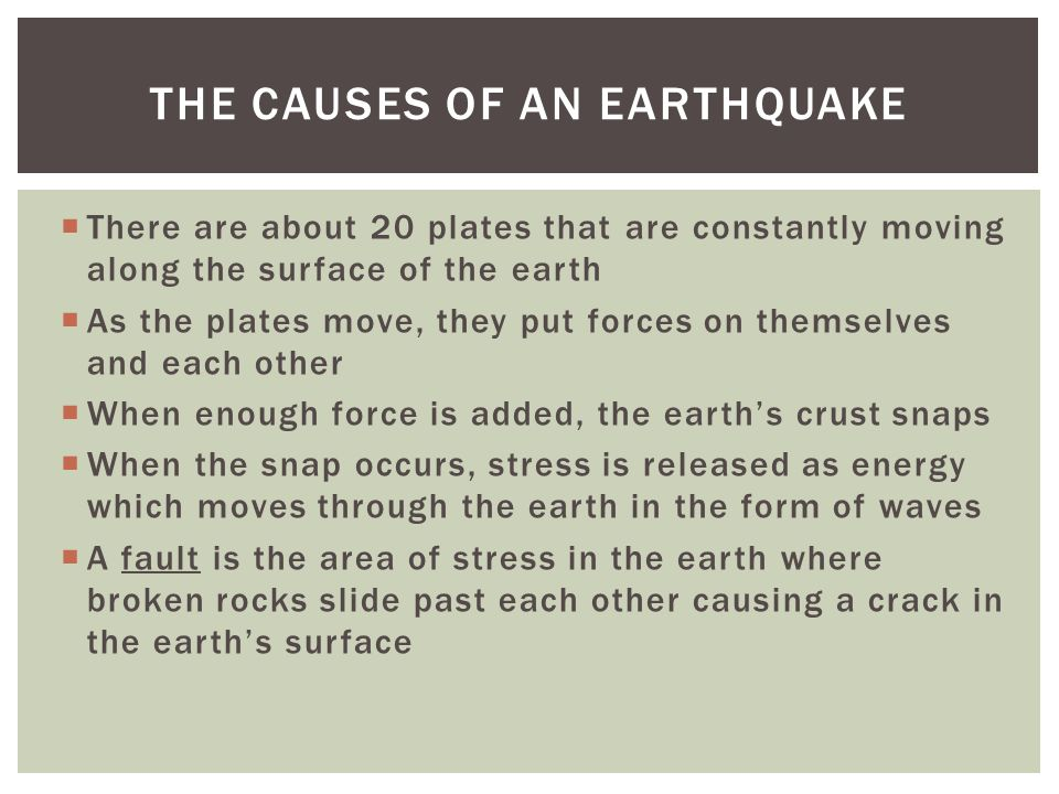 Formation of the Earth EARTHQUAKES.  An earthquake is a natural ...