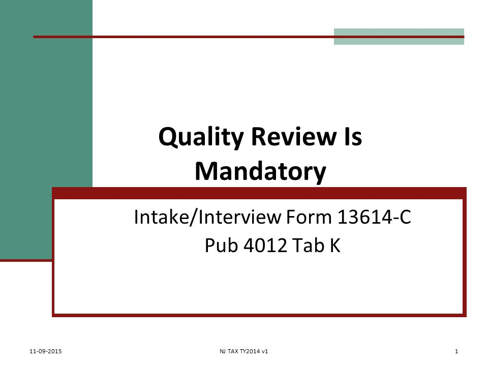 Quality Review Is Mandatory Intake/Interview Form C Pub 4012 Tab K ...
