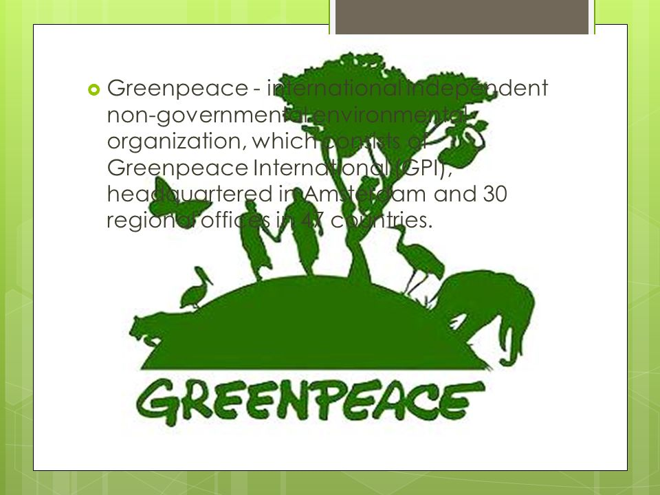 a history of greenpeace an international environmental organization