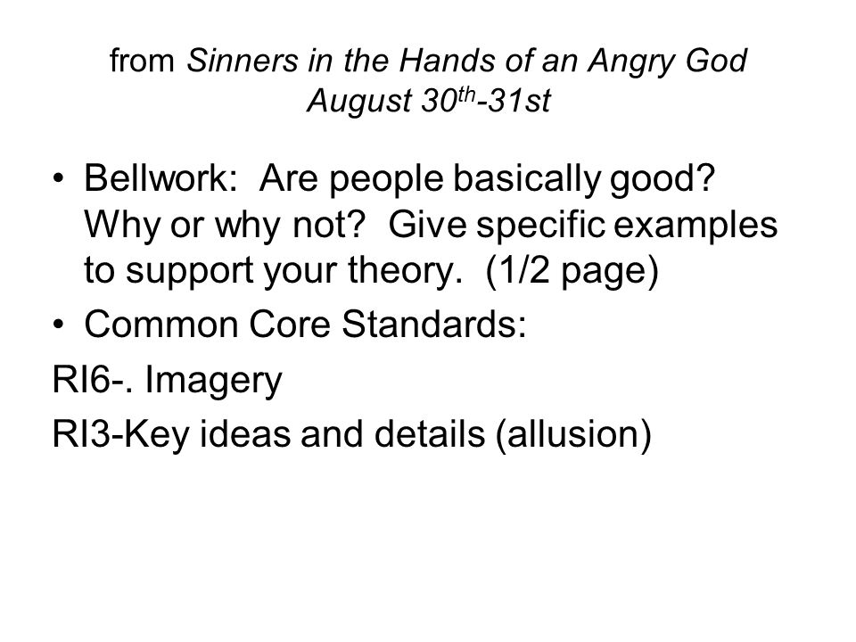 August 30 th 31st Sinners in the Hands of an Angry God ppt – Sinners in the Hands of an Angry God Worksheet