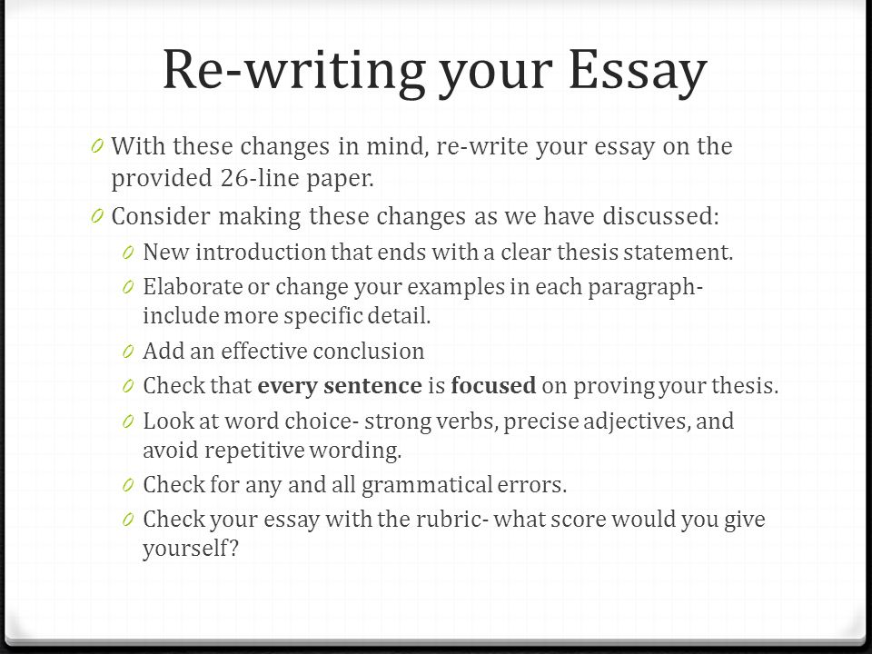 revising your expository essay write an essay that explains  re writing your essay 0 these changes in mind re write your