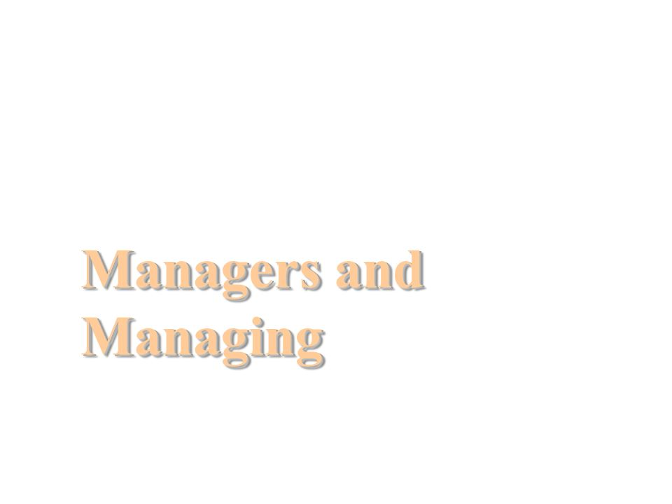 Managers and Managing