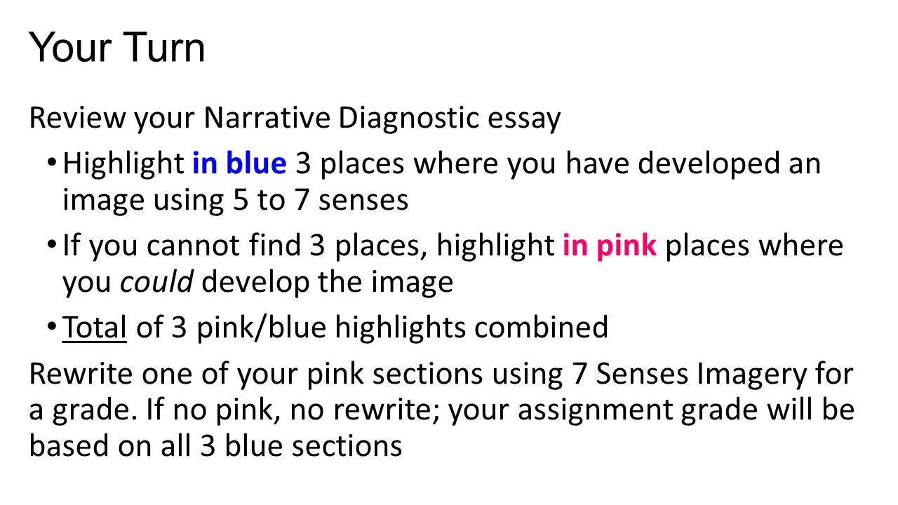 narrative writing short story strategies dialogue 7 senses imagery your turn review your narrative diagnostic essay highlight in blue 3 places where you have developed