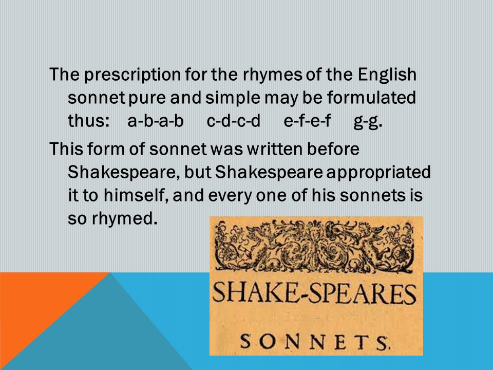 SONNET 18. The prescription for the rhymes of the English sonnet ...