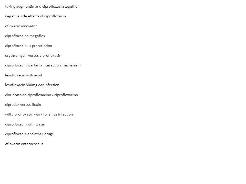 Megaflox ciprofloxacin side