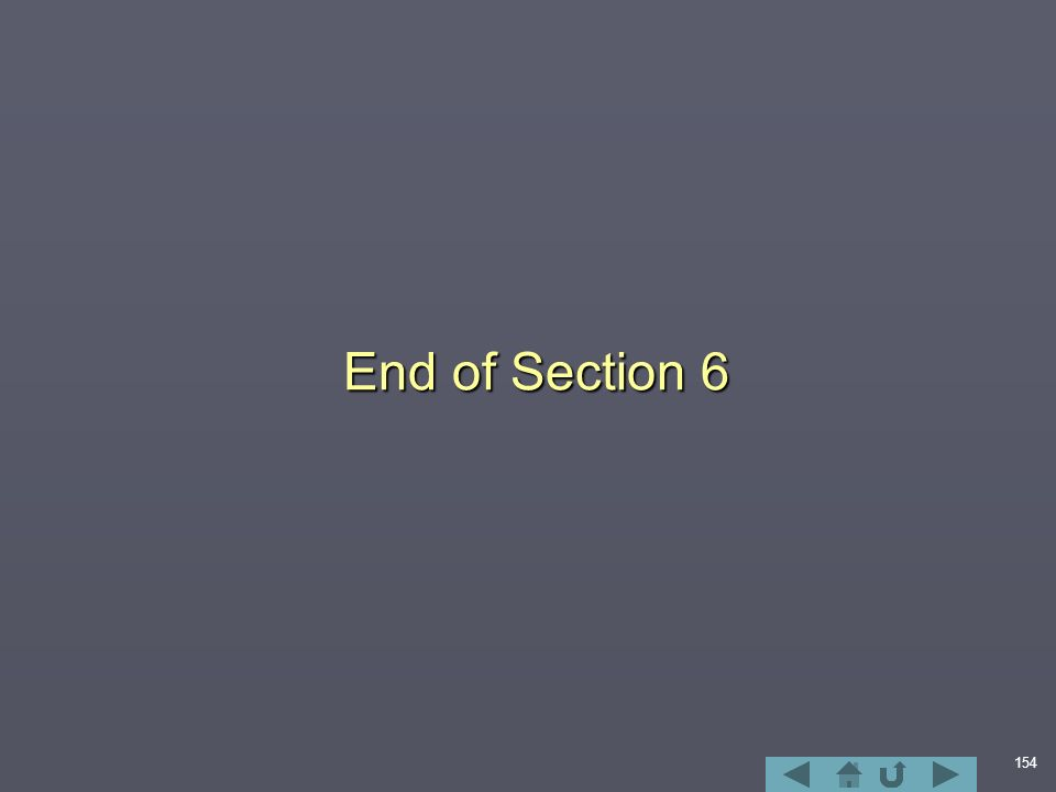154 End of Section 6