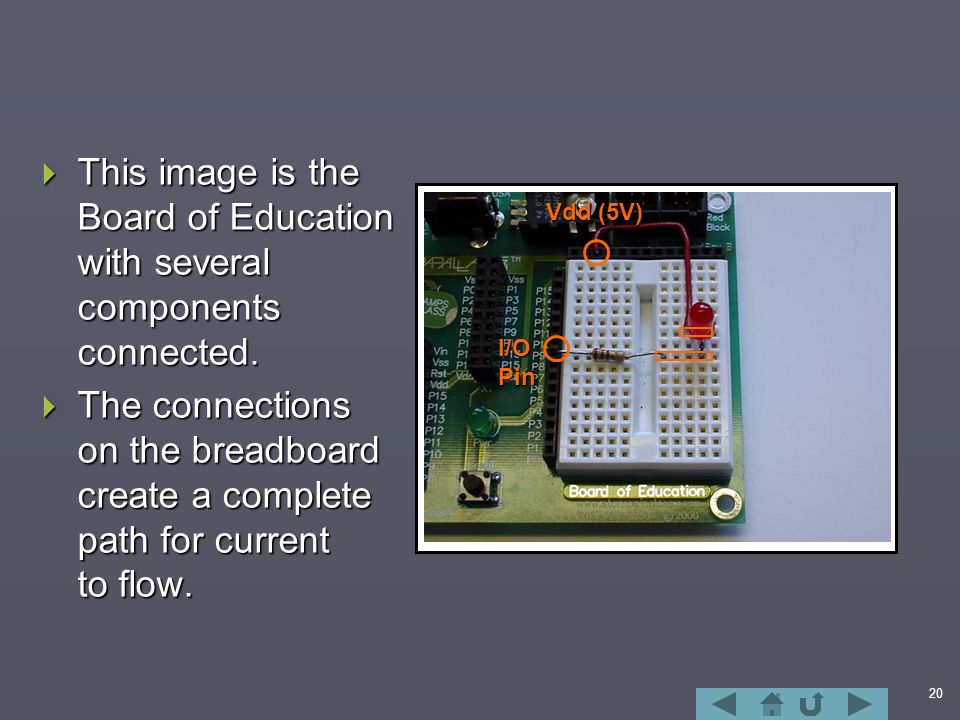 20  This image is the Board of Education with several components connected.