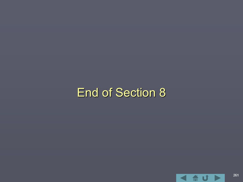 261 End of Section 8