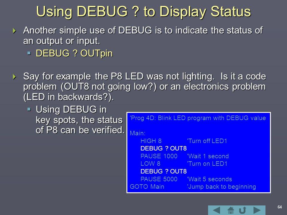 64 Using DEBUG .