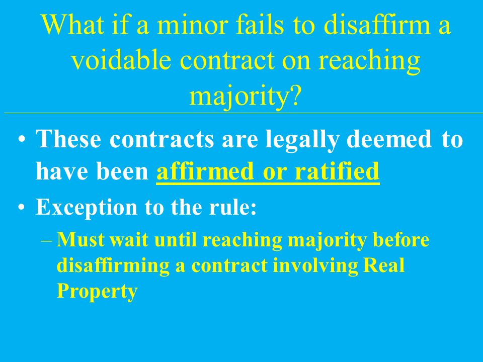 When can a minor disaffirm a voidable contract.