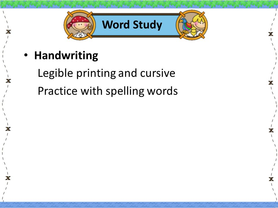 Word Study Handwriting Legible printing and cursive Practice with spelling words