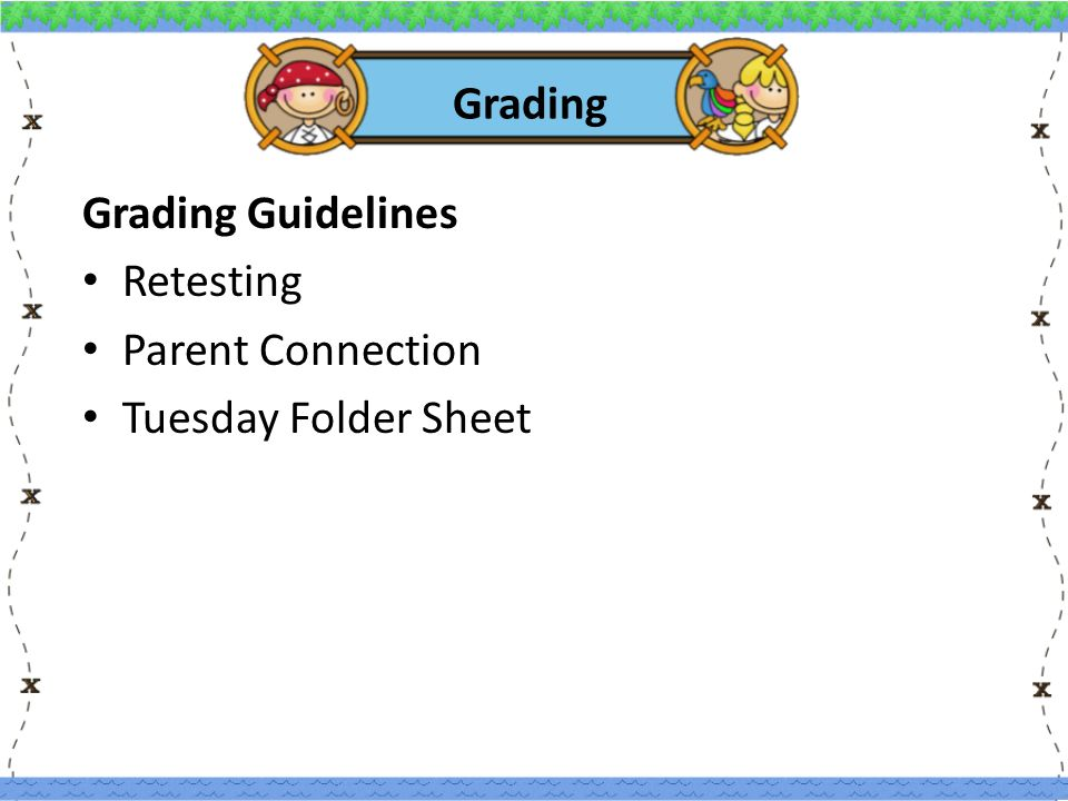 Grading Grading Guidelines Retesting Parent Connection Tuesday Folder Sheet