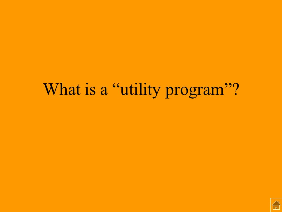 What is a utility program