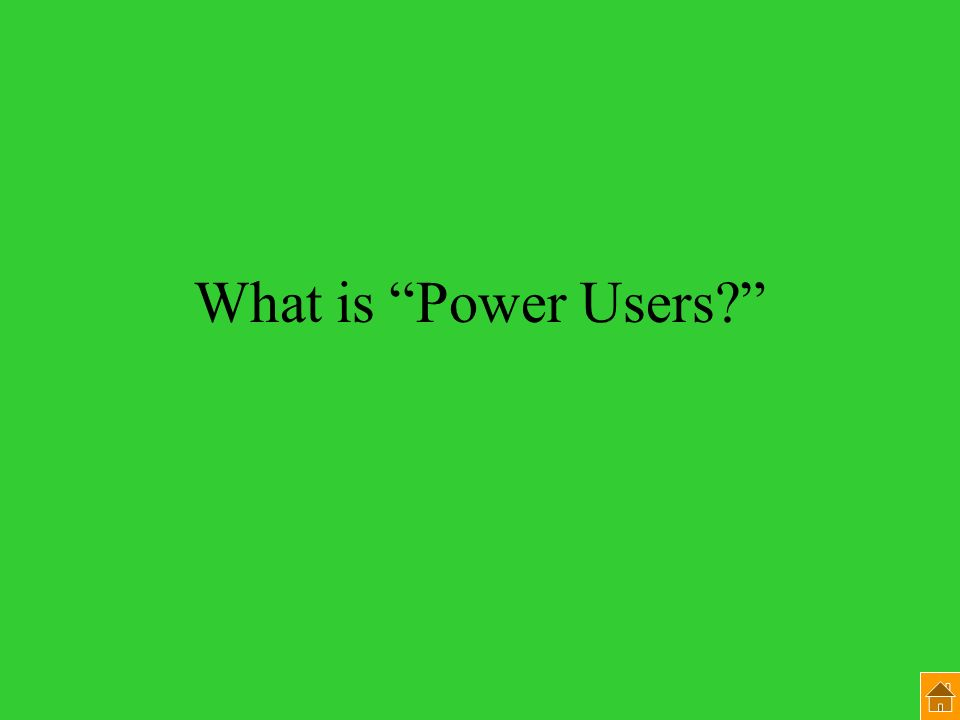 What is Power Users