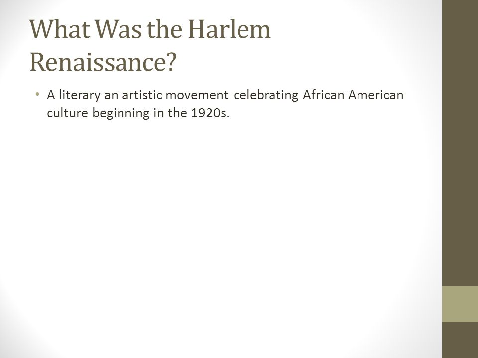What Was the Harlem Renaissance.