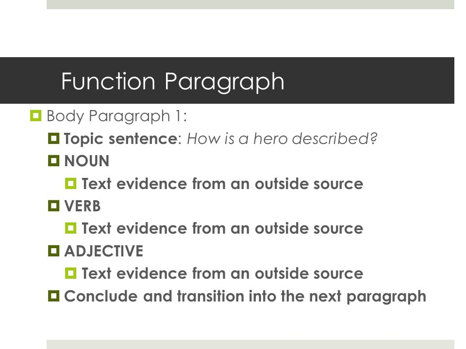 writing your definition essay what is a hero introduction  function paragraph  body paragraph 1  topic sentence how is a hero described