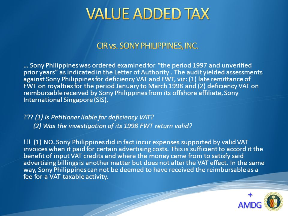 … Sony Philippines was ordered examined for the period 1997 and unverified prior years as indicated in the Letter of Authority.